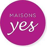 MAISONS YES